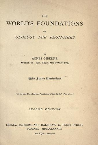 Download The world's foundations; or, Geology for beginners