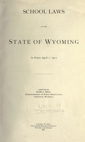 Download School laws of the state of Wyoming in force April 1, 1911.