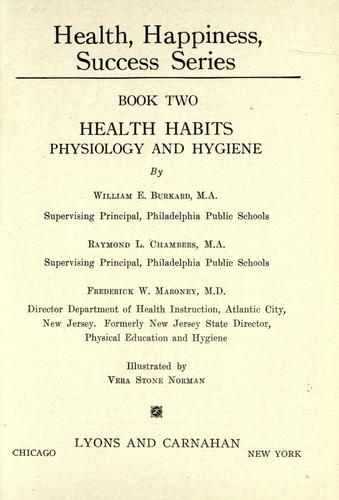 Health habits, physiology and hygiene