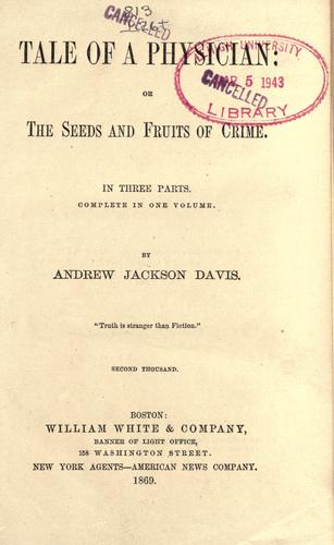 Tale of a physician, or, The seeds and fruits of crime …