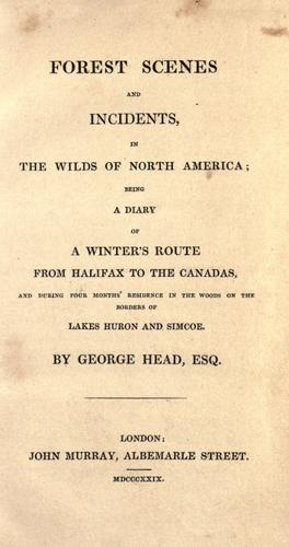 Forest scenes and incidents, in the wilds of North America