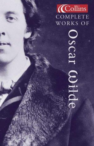Collins complete works of Oscar Wilde.