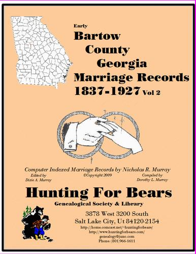 Early Bartow County Georgia Marriage Records Vol 2 1837-1927 by Nicholas Russell Murray