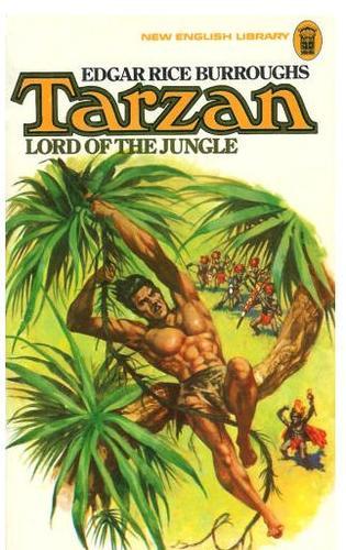 Tarzan, lord of the jungle.