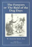 The forayers, or, The raid of the dog days