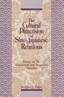 The Cultural Dimension of Sino-Japanese Relations