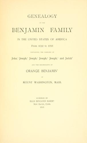 Download Genealogy of the Benjamin family in the United States of America from 1632 to 1898