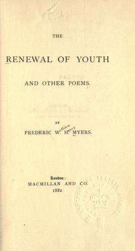 The renewal of youth, and other poems.