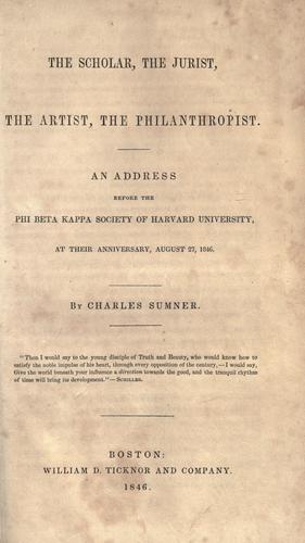 The scholar, the jurist, the artist, the philanthropist