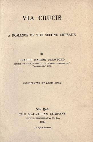 Download Via crucis; a romance of the second crusade