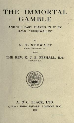"The immortal gamble and the part played in it by H. M. S. ""Cornwallis,"""