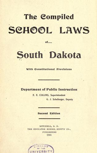 The compiled school laws of South Dakota