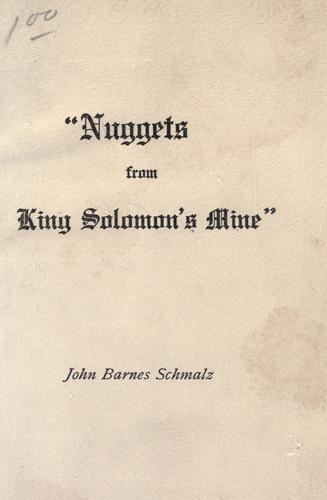"""Nuggets from King Solomon's mine"""