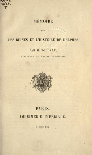 Download Mémoire sur les ruines et l'histoire de Delphes.