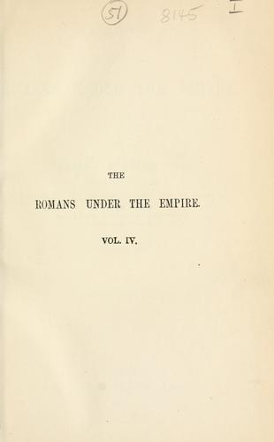 History of the Romans under the Empire.