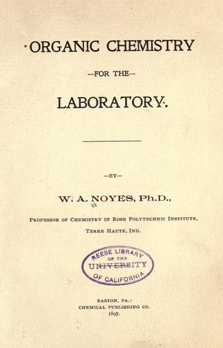 Download Organic chemistry for the laboratory.