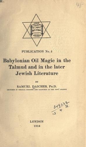 Download Babylonian oil magic in the Talmud and in the later Jewish literature.