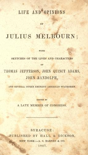 Download Life and opinions of Julius Melbourn