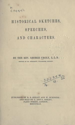 Historical sketches, speeches, and characters.