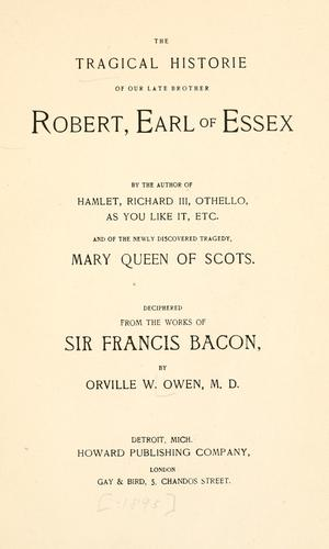 Download The tragical historie of our late brother Robert, earl of Essex