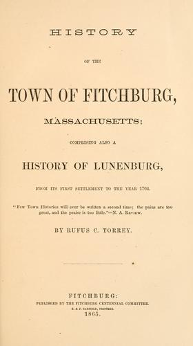 Download History of the town of Fitchburg, Massachusetts