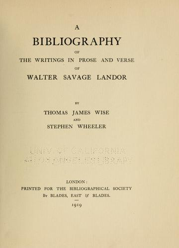A bibliography of the writings in prose and verse of Walter Savage Landor