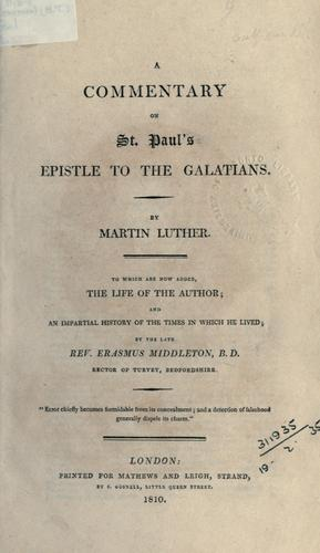 Download A Commentary on St. Paul's Epistle to the Galatians.