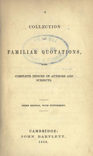 A collection of familiar quotations