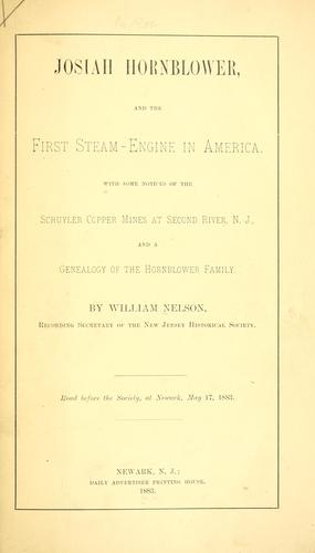 Josiah Hornblower, and the first steam-engine in America