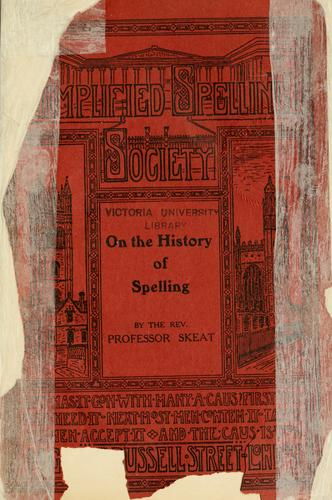 On the history of spelling by Walter W. Skeat