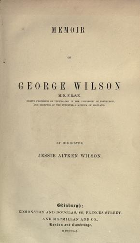 Memoir of George Wilson …