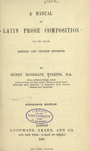 A manual of Latin prose composition