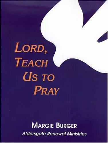 Download Lord, Teach Us to Pray