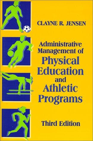 Download Administrative Management of Physical Education and Athletic Programs