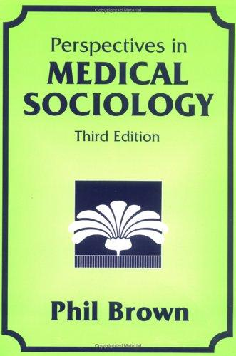 Download Perspectives in Medical Sociology
