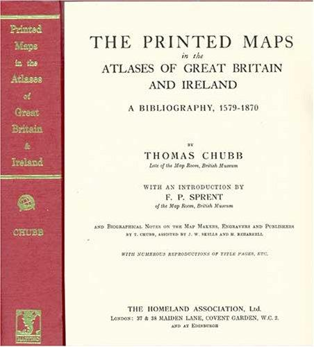 The printed maps in the atlases of Great Britain and Ireland