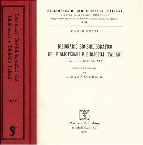 Dizionario bio-bibliografico dei bibliotecari e bibliofili italiani