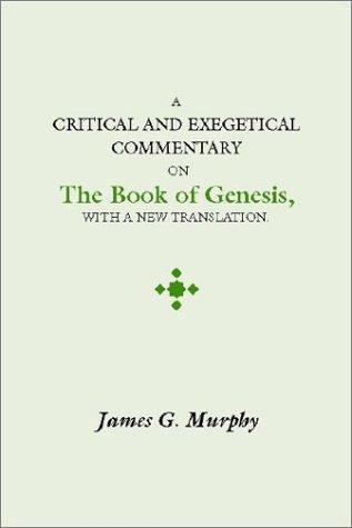 A Critical and Exegetical Commentary on the Book of Genesis