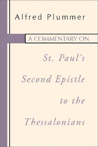 A Commentary on St. Paul's Second Epistle to the Thessalonians ...