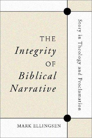 The Integrity of Biblical Narrative