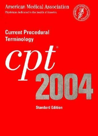 Cpt 2004 Current Procedural Terminology