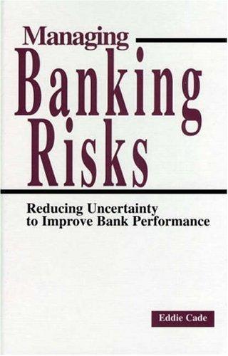 Download Managing Banking Risks