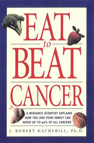 Download Eat To Beat Cancer