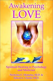 Thumbnail of Awakening Love: The Universal Mission: Spiritual Healing in Psychology and Medic