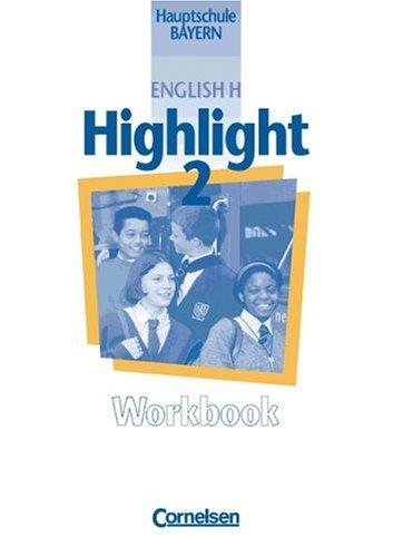 English H, Highlight, Hauptschule Bayern, Workbook