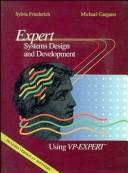 EXPERT SYSTEMS DESIGN & DEVELOPMENT USING VP EXPERT +V2 SOFT