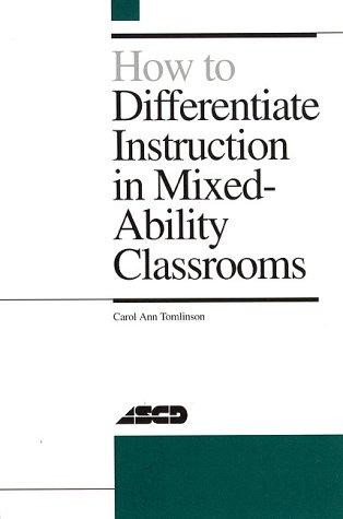 Download How to differentiate instruction in mixed-ability classrooms