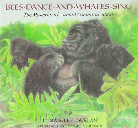 Bees dance and whales sing