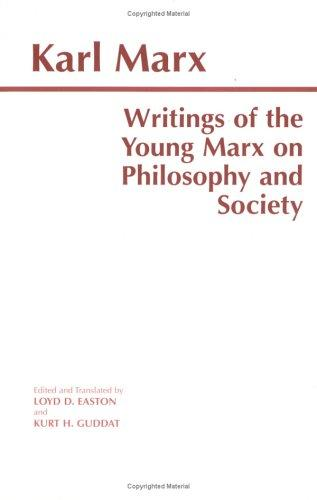 Download Writings of the young Marx on philosophy and society