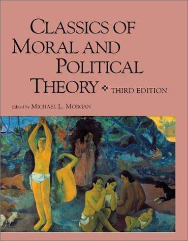 Download Classics of Moral and Political Theory